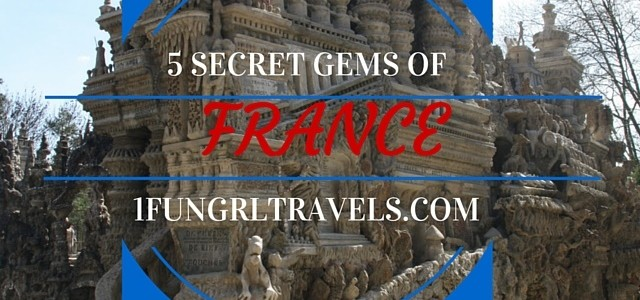 Five Secret Gems of France