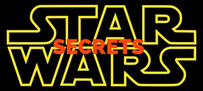 Star Wars Secrets That Will Blow Your Mind!