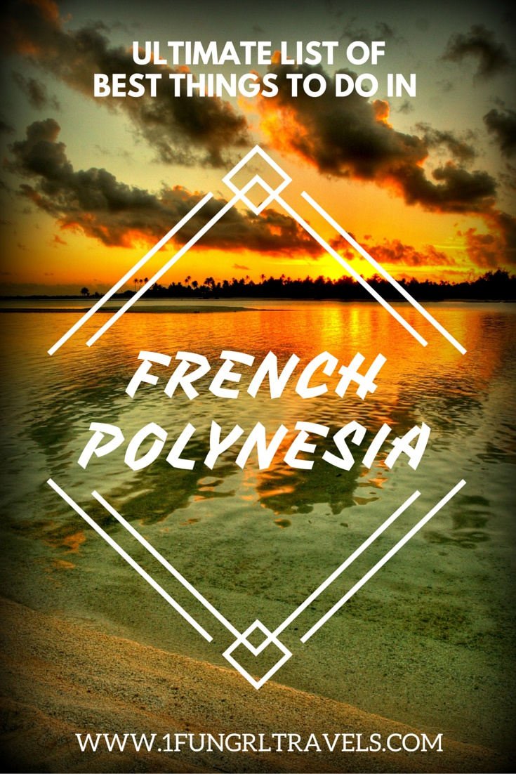 best things to do french polynesia