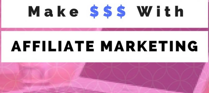 Learn to Make Money in Affiliate Marketing