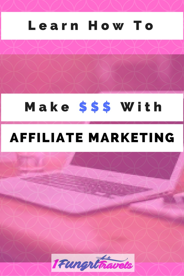 learn make money in affiliate marketing