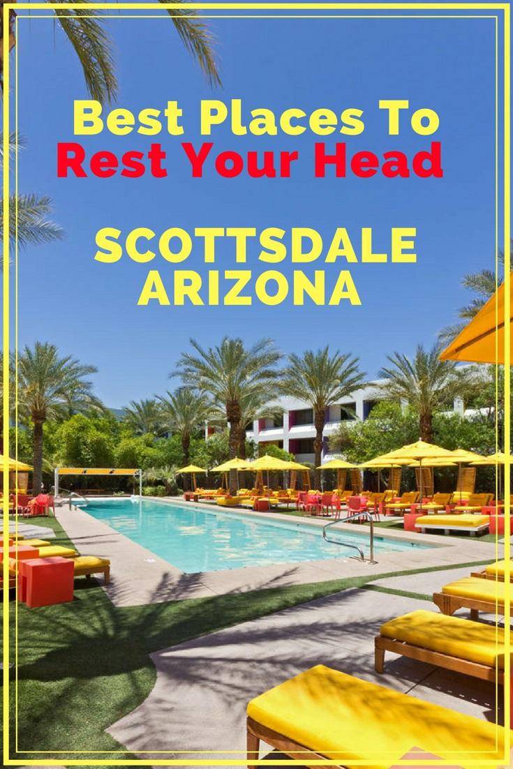 best place to rest your head scottsdale arizona