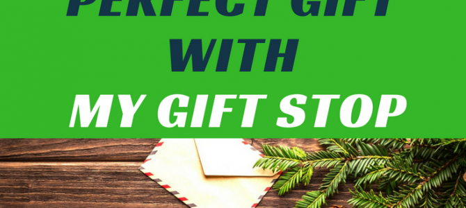 Find the perfect gift with My Gift Stop!
